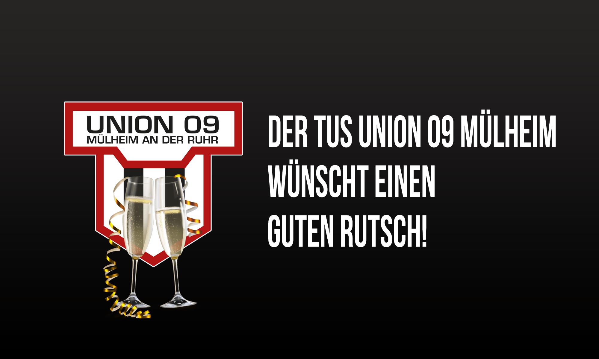 Der TuS Union 09 Mülheim wünscht einen guten Rutsch!